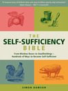 The Self-Sufficiency Bible (eBook): From Window Boxes to Smallholdings, Hundreds of Ways to Become Self-Sufficient